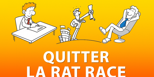 Quitter la rat race